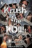 DVD Krush the KO!!